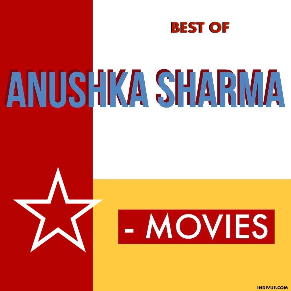 Anushka Sharman parhaimmat Bollywood-elokuvat