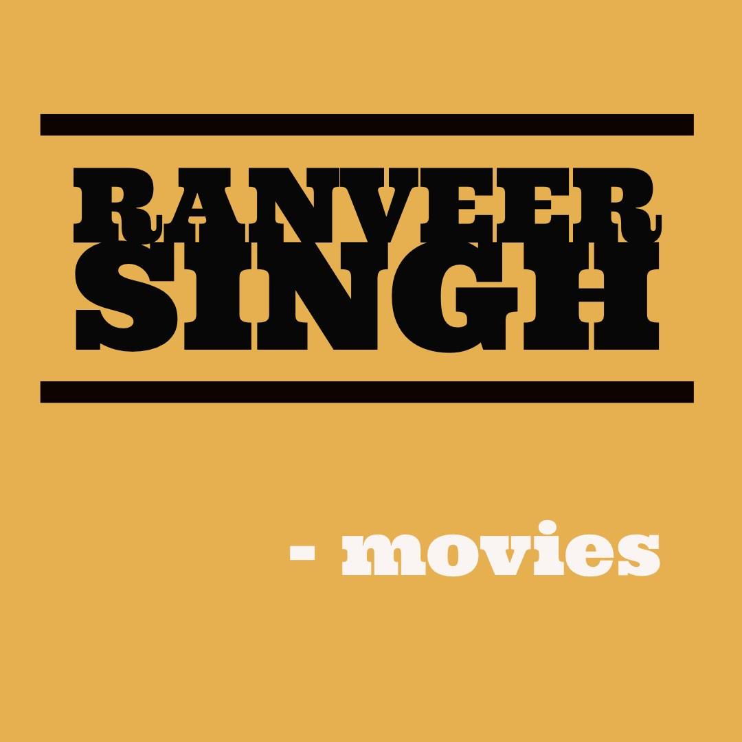 Ranveer Singhin elokuvat