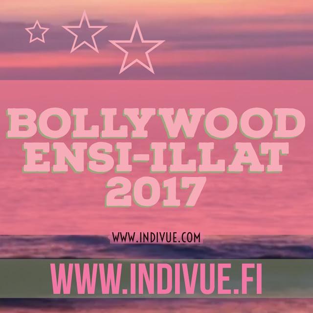 Bollywood-elokuvaensi-illat 2017