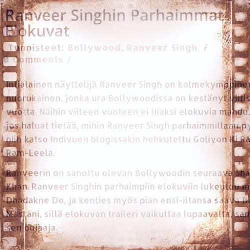 Ranveer Singhin parhaimmat elokuvat