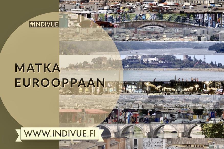 INDIVUE - Matka Eurooppaan