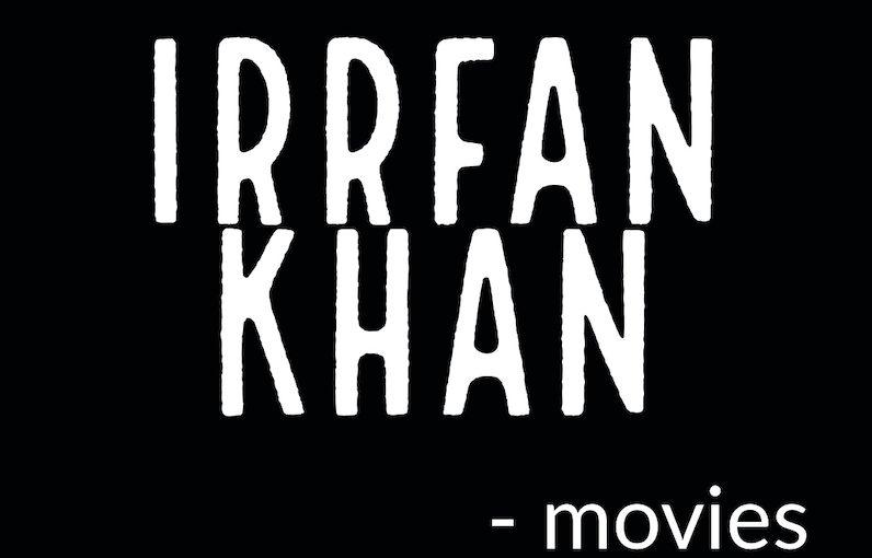 Irrfan Khan elokuvia