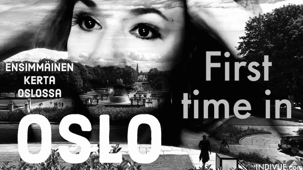 Ensimmäinen kerta Oslossa