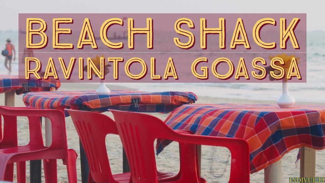 Beach shack ravintola Goassa