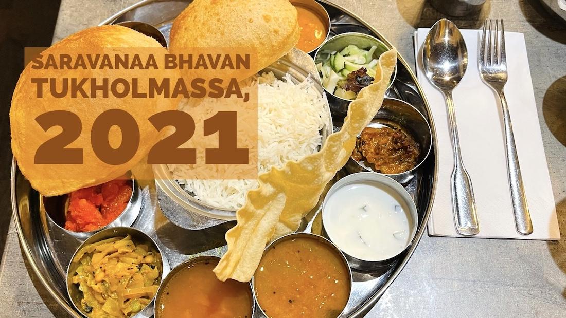 Kasvisthali Saravanaa Bhavan Tukholma 2021